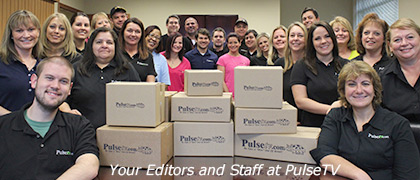 Your Editors and Staff at PulseTV!